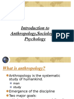 Anthropology,Sociology,Psychology