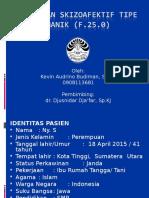 Case Psikiatri F25.0 - Kevin Audrino Budiman