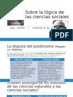 Adorno Popper Sobre La Lógica de Las Ciencias Sociales