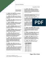 Questões CESPE - Noções de Administração de Materiais