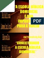 A Ebd e Sua Importc3a2ncia Para a Igreja Abril 2010 Roney Ricardo