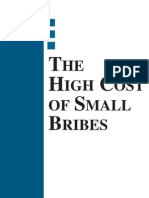 The High Cost of Small Bribes