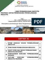 Rencana Pembangunan Industri Propinsi Untuk Mendukung Perwilayahan Industri