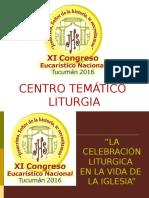 La Celebracion Liturgica en La Vida de La Iglesia-P. Mario Sanchez-CEN 2016