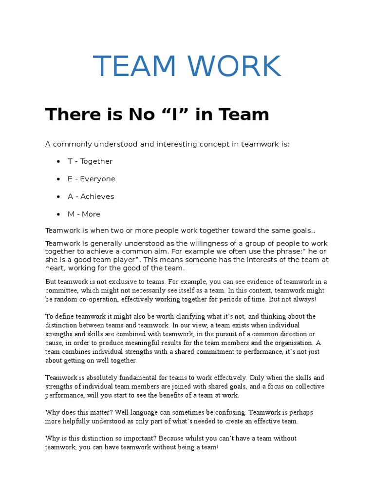 essay on team work Essay introduction in this essay i will be discussing the influence of my own and other team members self-concept, perception and culture on the.