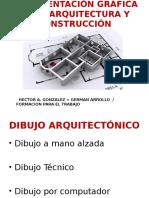 REPRESENTACIÓN GRÁFICA DE LA ARQUITECTURA Y CONSTRUCCIÓN