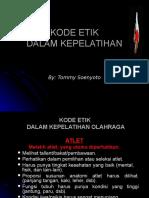 1. KODE ETIK DALAM KEPELATIHAN, Singkat.ppt