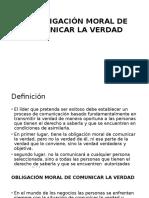 LA OBLIGACIÓN MORAL DE COMUNICAR LA VERDADPPT.pptx
