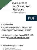Rapat Perdana Culture, Social, And Religious
