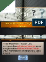 Model Modifikasi Tingkah Laku Skinner