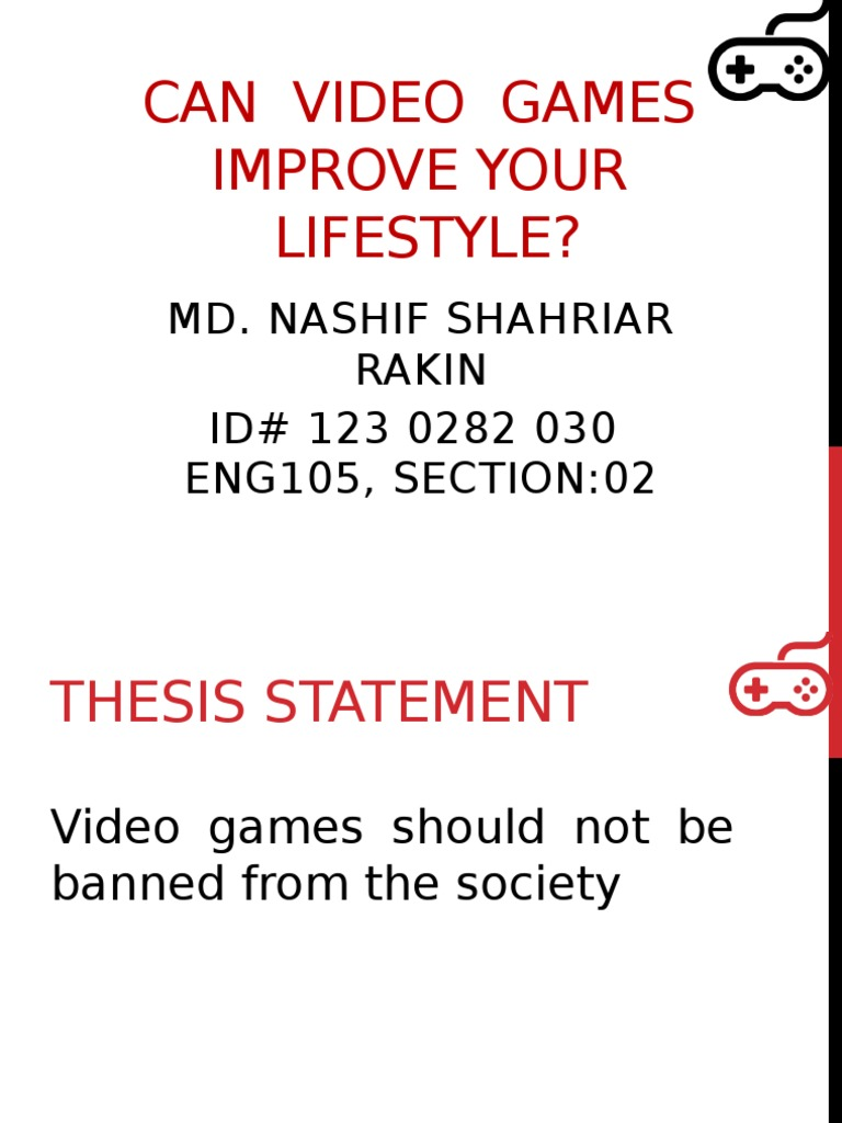 why video games should not be banned
