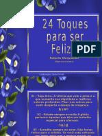 24 Toques Para Ser Feliz