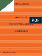 VALLRIBERA, P. - Manual de Ejecución Pianística y Expresión