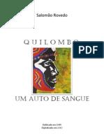 Salomão Rovedo - Quilombo um Auto de sangue (ensaio)