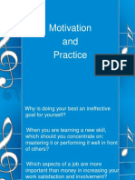Motivation and Practice