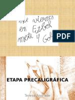 ETAPA PRECALIGRÁFICA