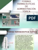 formafarmaceuticatopica-131113191133-phpapp01.pptx