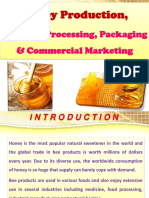 Honey Production, Grading, Processing, Packaging & Commercial Marketing