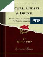 Trowel Chisel Brush