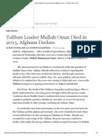 Taliban Leader Mullah Omar Died in 2013, Afghans Declare - The New York Times (30!07!2015)