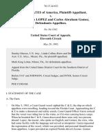 United States v. Ramon Antonio Lopez and Carlos Abraham Gomez, 761 F.2d 632, 11th Cir. (1985)