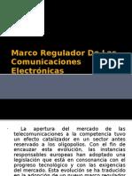 Marco Regulador De Las Comunicaciones Electrónicas