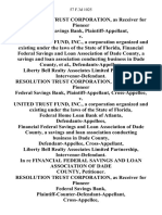 Resolution Trust Corporation, as Receiver for Pioneer Federal Savings Bank v. United Trust Fund, Inc., a Corporation Organized and Existing Under the Laws of the State of Florida, Financial Federal Savings and Loan Association of Dade County, a Savings and Loan Association Conducting Business in Dade County, Liberty Bell Realty Associates Limited Partnership, Intervenor-Defendant. Resolution Trust Corporation, as Receiver for Pioneer Federal Savings Bank, Cross-Appellee v. United Trust Fund, Inc., a Corporation Organized and Existing Under the Laws of the State of Florida, Federal Home Loan Bank of Atlanta, Financial Federal Savings and Loan Association of Dade County, a Savings and Loan Association Conducting Business in Dade County, Liberty Bell Realty Associates Limited Partnership, Intervenor-Defendant. In Re Financial Federal Savings and Loan Association of Dade County, Resolution Trust Corporation, as Receiver for Pioneer Federal Savings Bank, Plaintiff-Counter-Defendant-Appellan
