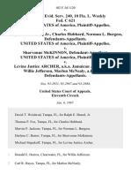 46 Fed. R. Evid. Serv. 240, 10 Fla. L. Weekly Fed. C 621 United States of America v. Ralph E. Brazel, Jr., Charles Hubbard, Norman L. Burgess, United States of America v. Sharvonne McKinnon United States of America v. Levine Justice Archer, A.K.A. Jamaican Joe, A.K.A. Joe, Willie Jefferson, Marlon McNealy A.K.A. Man, 102 F.3d 1120, 11th Cir. (1997)