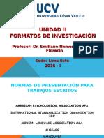 Unidad II. Formatos de Investigación - UCV