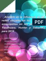 """""""Análisis de la influencia de las redes sociales en los jóvenes arequipeños en los distritos de Yanahuara, Hunter y Sabandía para 2016"""""""