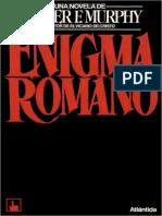 El Enigma Romano - Walter F. Murphy