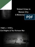 Historical Violent Crime Presentation Final