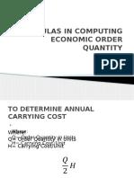 Formulas in Computing Economic Order Quantity