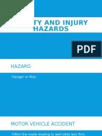 Safety and Injury Hazards
