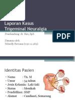 Trigeminal Neuralgia