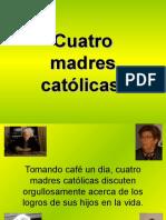 4 Madres Católicas