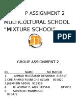 Multiculture Schools