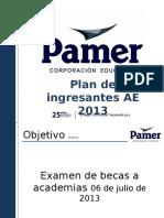Examen de BECAS ACADEMIA 6 de Julio