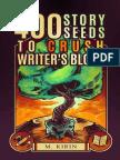 M. Kirin - 400 Story Seeds to Crush Writer's Block