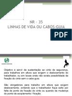 NR – 35 Linha de Vida e Cabo Guia