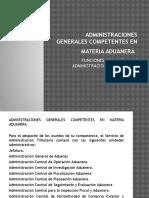Administraciones Generales Competentes en Materia Aduanera