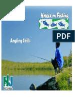 0  angling skills