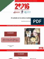 El Cuidado en La Cultura Ciudadana Claudia Marcela Rozo