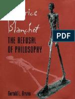 Gerald L. Bruns - Maurice Blanchot the Refusal of Philosophy