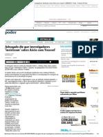 Advogado Diz Que Investigadores 'Insistiram' Sobre Aécio Com Youssef - 05-03-2015 - Poder - Folha de S