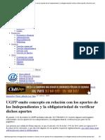 UGPP Emite Concepto en Relación Con Los Aportes de Los Independientes y La Obligatoriedad de Verificar Dichos Aportes _ Gerencie