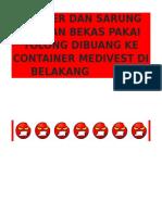 Masker Dan Sarung Tangan Bekas Pakai Tolong Dibuang Ke Container Medivest Di Belakang