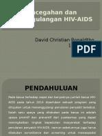 Pencegahan & Penanggulangan HIV-AIDS_Blok26_David