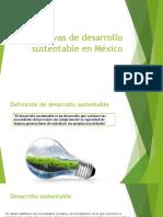 Iniciativas de Desarrollo Sustentable en México