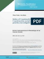 Sobre El Constructivismo. Construcción Social de Lo Real y Práctica Investigativa